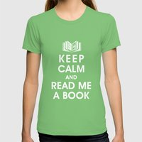 Keep Calm and Read Me A Book Womens Fitted Tee Grass SMALL