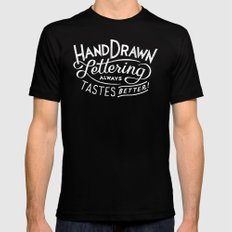 hand drawn lettering ALWAYS tastes better: black  Mens Fitted Tee Black SMALL