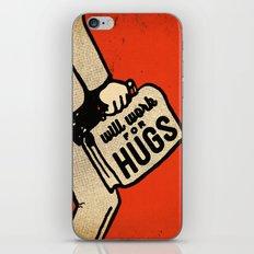 Will Work For Hugs iPhone & iPod Skin
