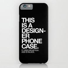 THIS IS A DESIGNER... Slim Case iPhone 6s