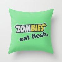Zombie Eat Flesh Throw Pillow