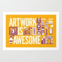 Artwork Is ... Art Print
