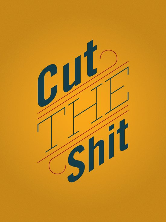 Cut The Shit Art Print