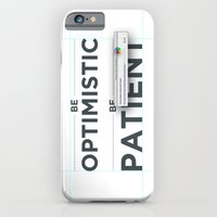 Be Patient. Be Optimisti… iPhone 6 Slim Case