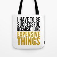 I HAVE TO BE SUCCESSFUL … Tote Bag