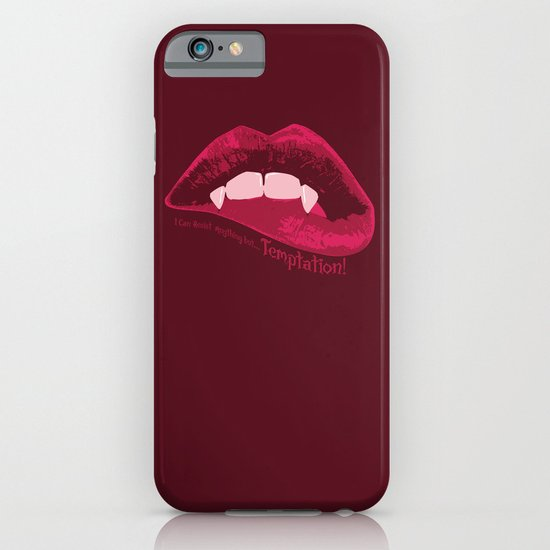 I can resist anything but Temptation! iPhone & iPod Case