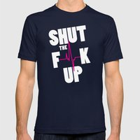 Shut The F[beep]k Up Mens Fitted Tee Navy SMALL