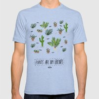 PLANTS ARE MY FRIENDS Mens Fitted Tee Tri-Blue SMALL