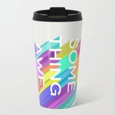 Make Something Awesome Travel Mug