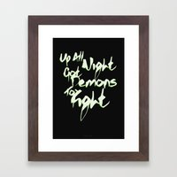 Up All Night Got Demons To Fight Framed Art Print
