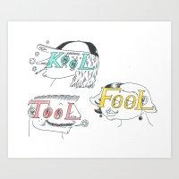 Kool tool fool Art Print