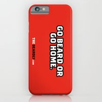 iPhone & iPod Case featuring GO BEARD OR GO HOME. by The Beardly