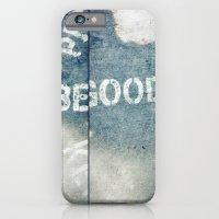 Be Good iPhone 6 Slim Case