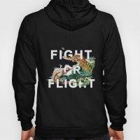 Fight or Flight Hoody