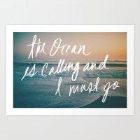 The Ocean Is Calling By … Art Print