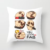 You Look Fab! -Puglie Throw Pillow
