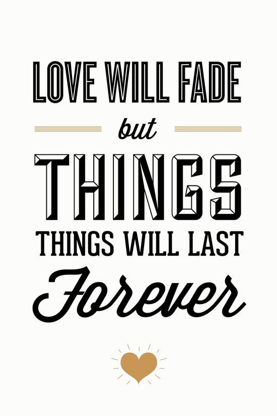 Love Will Fade Art Print