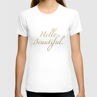 Hello Beautiful. Womens Fitted Tee White SMALL