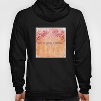 'Love Is Merely A Madnes… Hoody