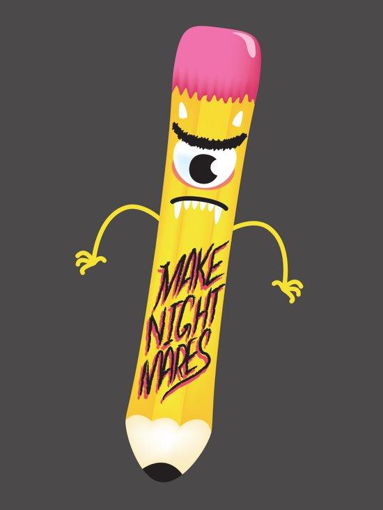 Make Nightmares!  Art Print