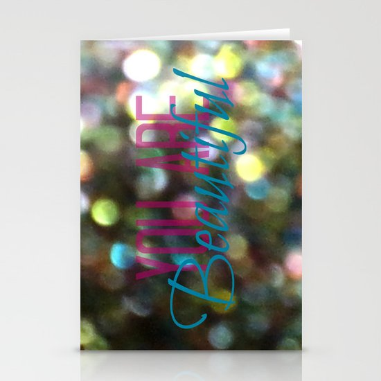 You Are Beautiful Stationery Card