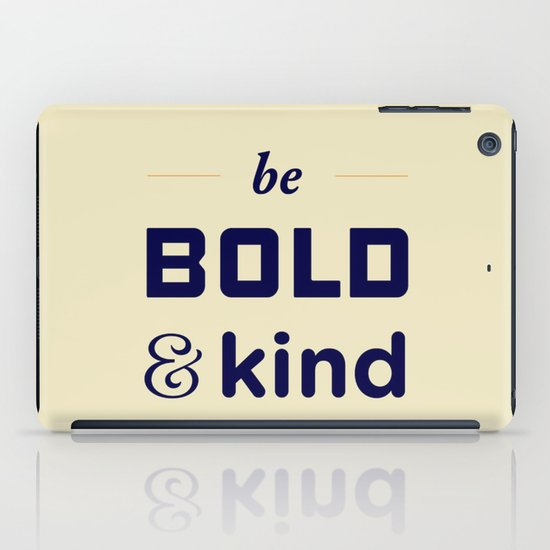 Be Bold iPad Case