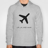 Up, Up, And Away Hoody