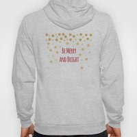 Be Merry and Bright Hoody