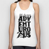 MORE ADVENTUROUS II Unisex Tank Top