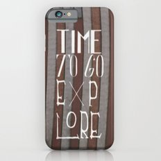 Time To Go Explore Slim Case iPhone 6s