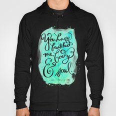 You Have Bewitched Me Hoody