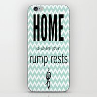 Home Is Where Your Rump … iPhone & iPod Skin