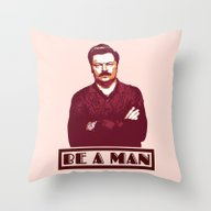 Throw Pillow featuring Be A Man  |  Ron Swanson by Silvio Ledbetter