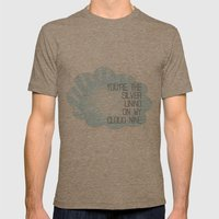 You're the Silver Lining on My Cloud Nine Mens Fitted Tee Tri-Coffee SMALL