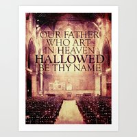 Hallowed Be Thy Name Art Print