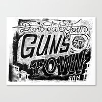Don't Take Your Guns to Town Canvas Print