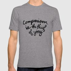 Comparison is the thief of joy (black and white) Mens Fitted Tee Athletic Grey SMALL