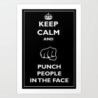 Keep Calm And Punch Peop… Art Print