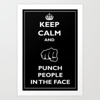 Keep Calm And Punch Peop… Art Print