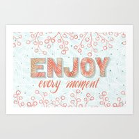 In the Moment: Enjoy Art Print