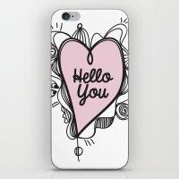 Hello You! iPhone & iPod Skin
