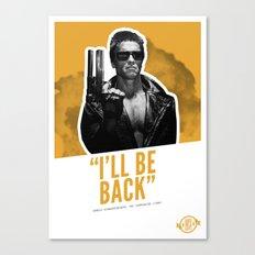 Badass 80's Action Movie Quotes - The Terminator Canvas Print