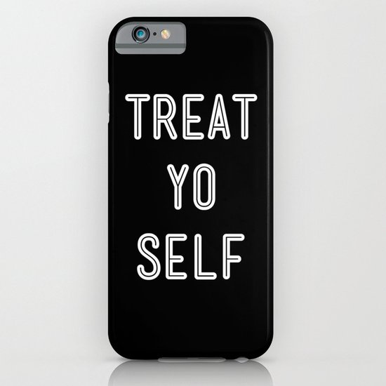 Treat Yo Self Black iPhone & iPod Case