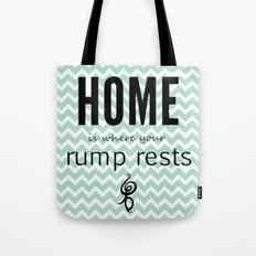 Home is where your rump rests Tote Bag