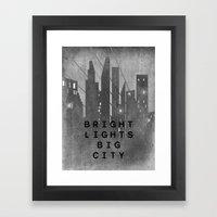 Bright Lights Big City Framed Art Print