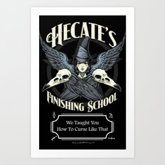 Hecate's Finishing School Art Print