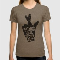 THINGS WILL WORK OUT Womens Fitted Tee Tri-Coffee SMALL