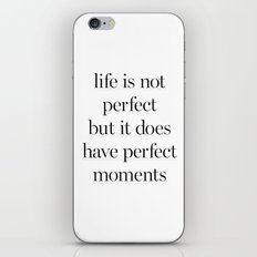 Life Is Not Perfect iPhone & iPod Skin
