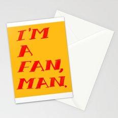 I'm A Fan, Man. Stationery Cards