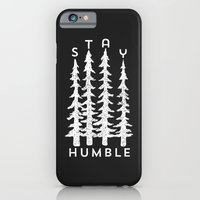 Stay Humble iPhone 6 Slim Case